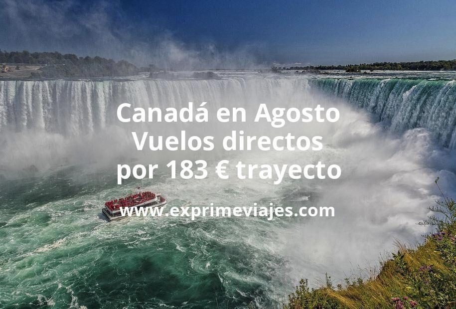 ¡Wow! Canadá en Agosto: Vuelos directos por 183euros trayecto