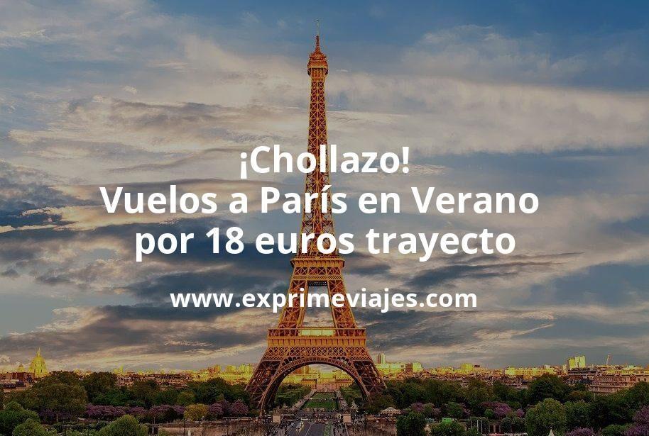 ¡Chollazo! Vuelos a París en Verano por 18euros trayecto