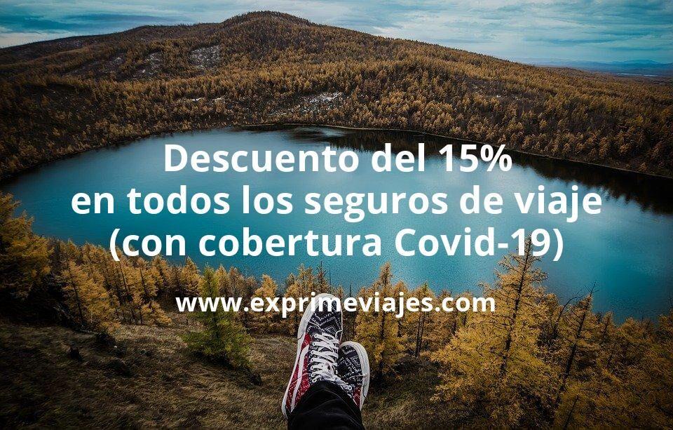 ¡Últimas horas! Descuento del 15% en todos los seguros de viaje Mondo (con cobertura Covid-19)