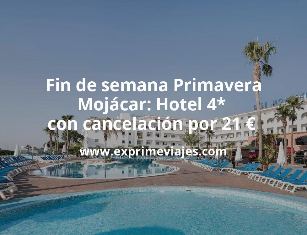 Fin de semana Primavera en Mojácar: Hotel 4* con cancelación por 21€ p.p/noche