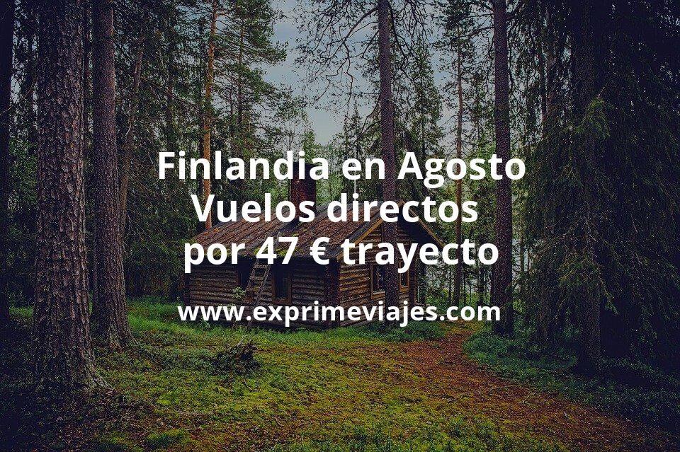 ¡Wow! Finlandia en Agosto: Vuelos directos por 47euros trayecto