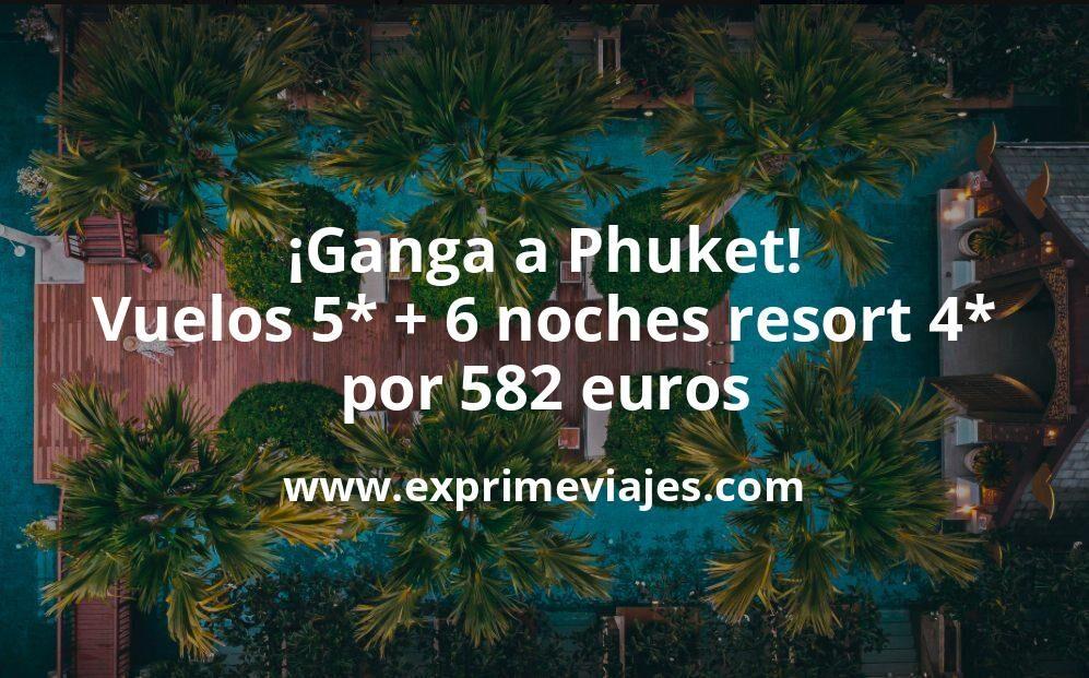 ¡Ganga! Phuket (Tailandia) verano y otoño: vuelos 5* + 6 noches resort 4* por 582euros