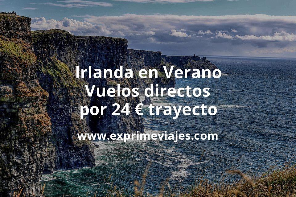 ¡Wow! Irlanda en Verano: Vuelos directos por 24euros trayecto