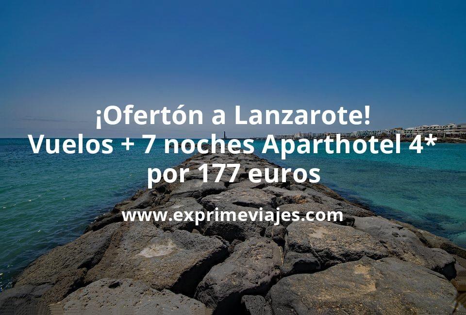¡Ofertón! Lanzarote: vuelos + 7 noches aparthotel 4* por 177euros
