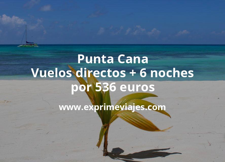 ¡Brutal! Punta Cana: Vuelos directos + 6 noches por 536euros