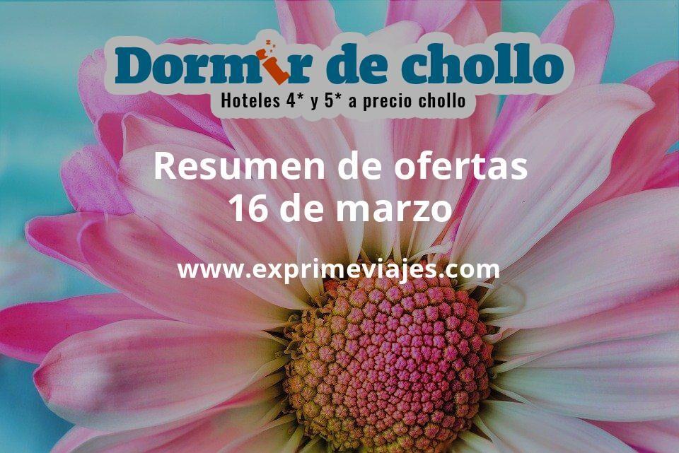 Resumen de ofertas de Dormir de Chollo – 16 de marzo