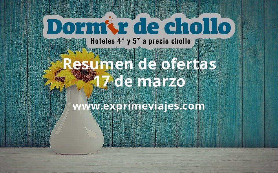 Resumen de ofertas de Dormir de Chollo – 17 de marzo
