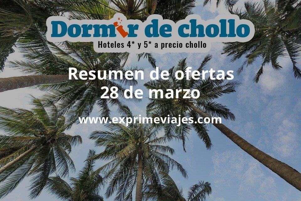 Resumen de ofertas de Dormir de Chollo – 28 de marzo
