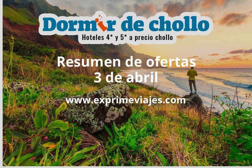 Resumen de ofertas de Dormir de Chollo – 3 de abril