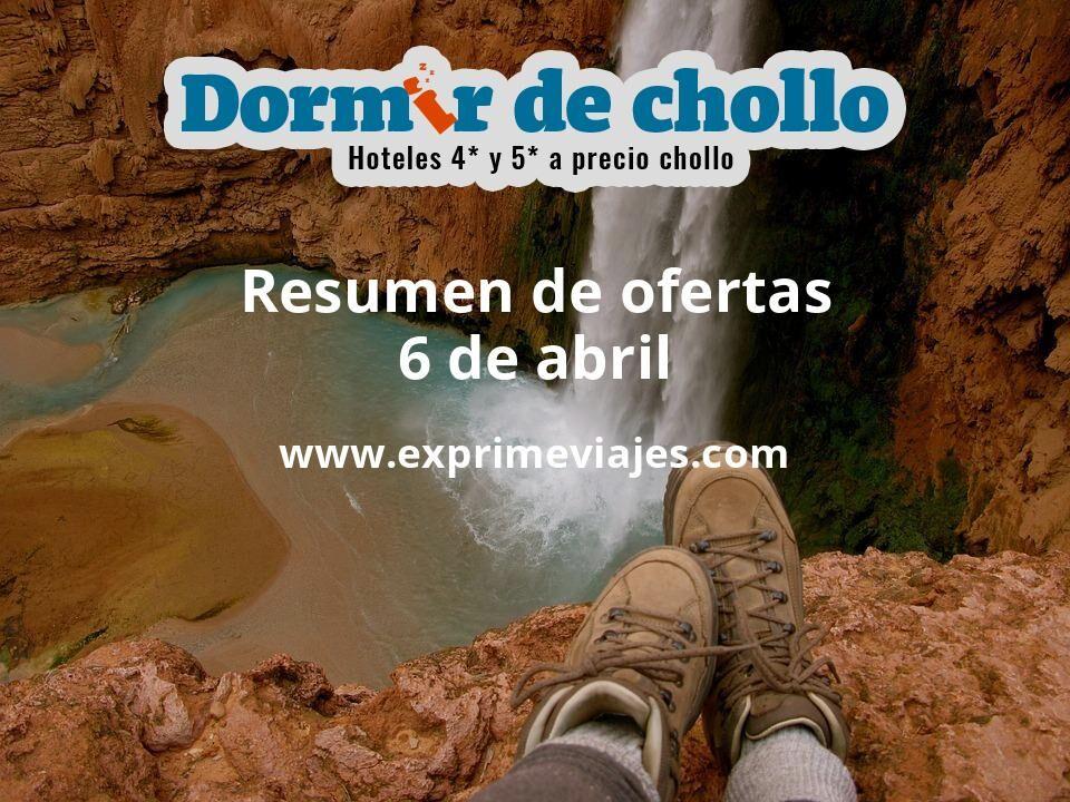 Resumen de ofertas de Dormir de Chollo – 6 de abril