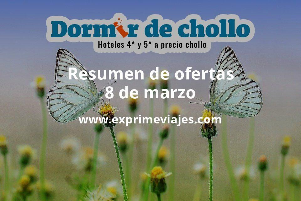 Resumen de ofertas de Dormir de Chollo – 8 de marzo