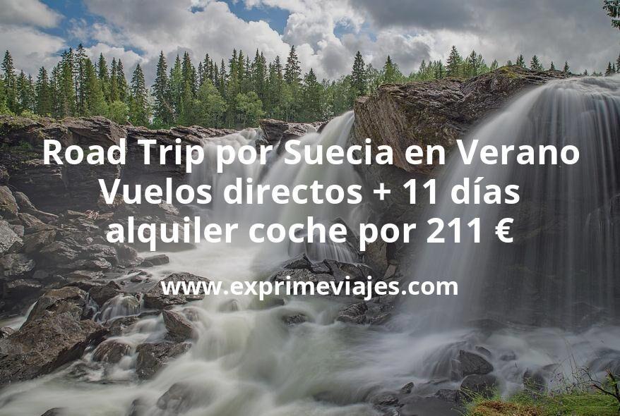 Road Trip por Suecia en Verano: Vuelos directos + 11 días alquiler coche por 211euros