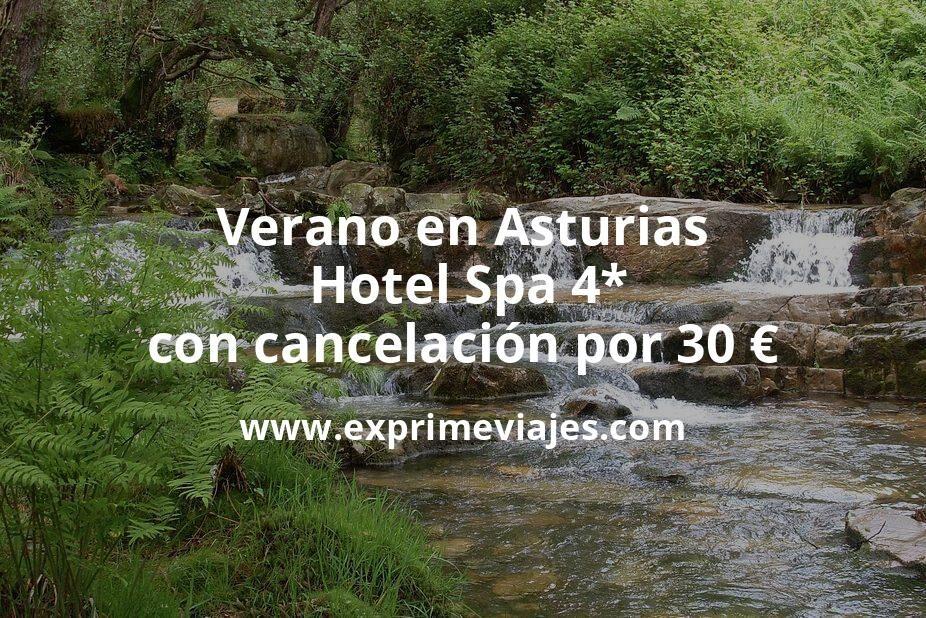 Verano en Asturias: Hotel Spa 4* con cancelación por 30€ p.p/noche