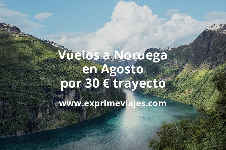 ¡Wow! Vuelos a Noruega en Agosto por 30euros trayecto