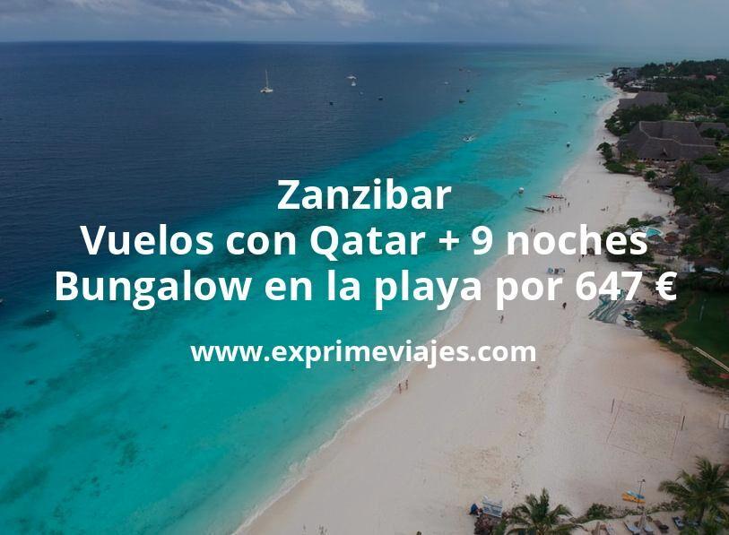 Zanzibar: Vuelos con Qatar + 9 noches Bungalow en la playa por 647euros