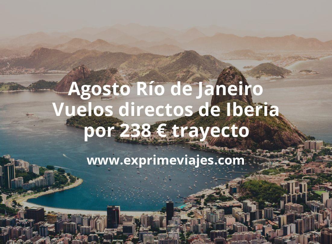 ¡Chollazo! Agosto Río de Janeiro: Vuelos directos de Iberia por 238€ trayecto