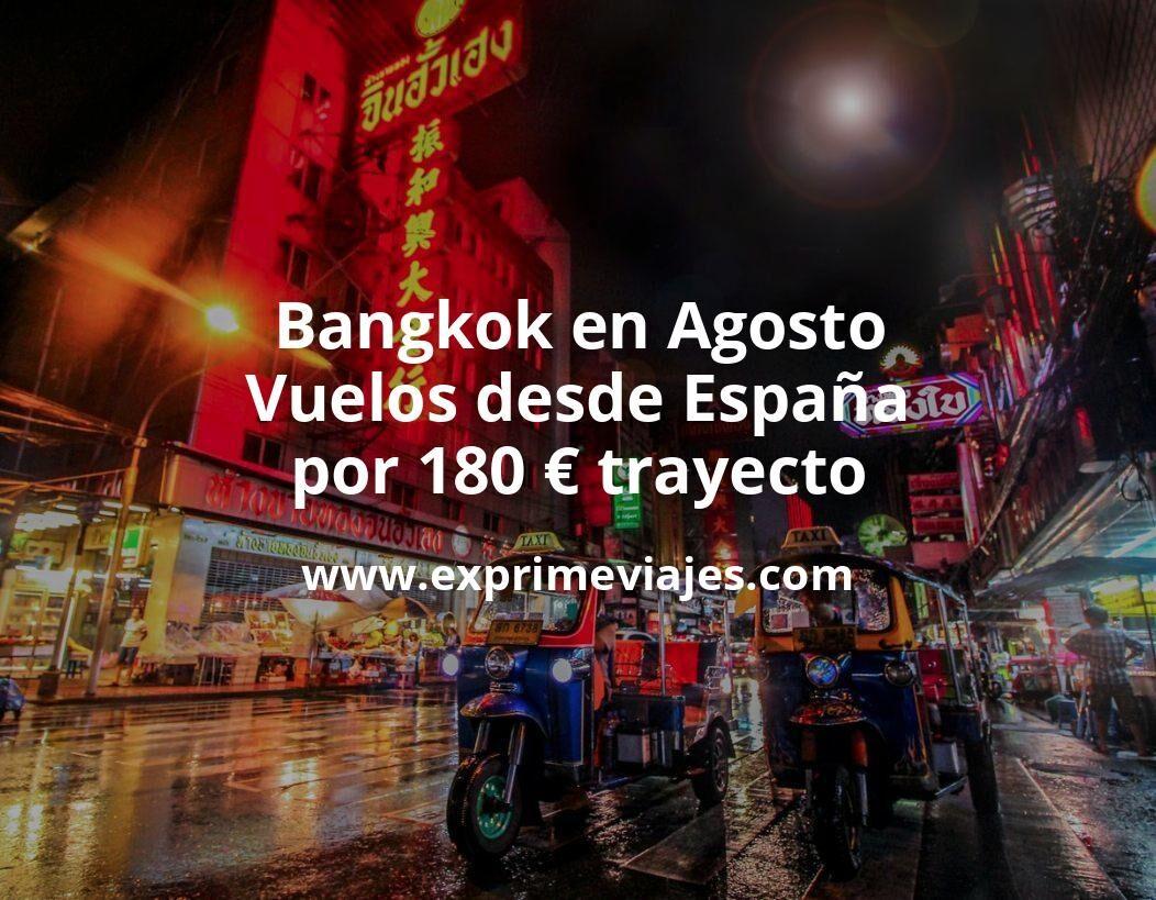 ¡Chollo! Tailandia en Agosto: Vuelos desde España por 180euros trayecto