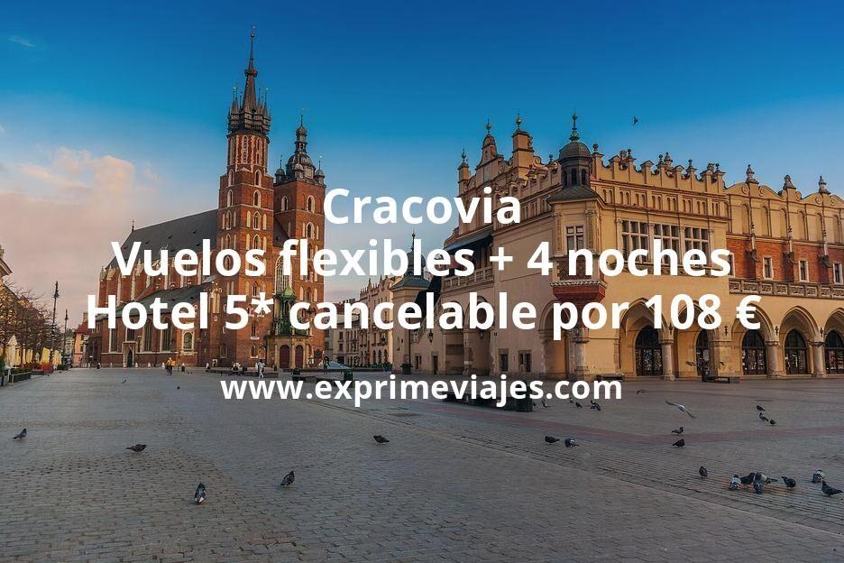¡Ofertón! Cracovia: Vuelos flexibles + 4 noches hotel 5* con cancelación por 108euros