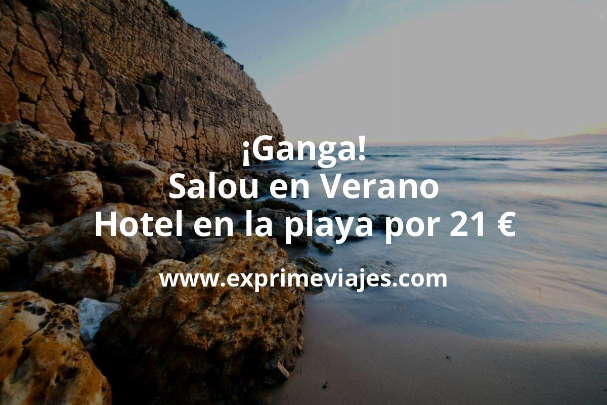 ¡Ganga! Salou en Verano: Hotel en la playa por 21€ p.p/noche