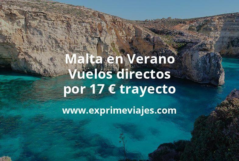 ¡Chollo! Malta en Verano: Vuelos directos por 17euros trayecto