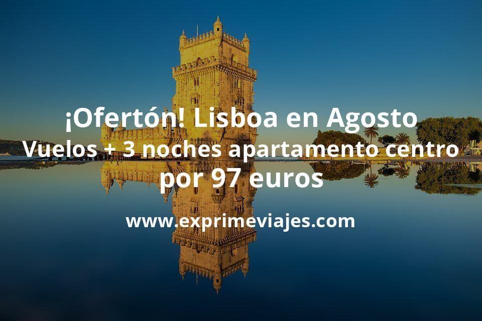 ¡Ofertón! Agosto en Lisboa: Vuelos + 3 noches hotel céntrico con cancelación por 97euros