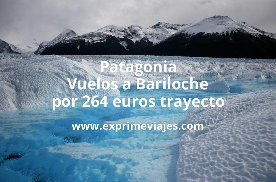¡Wow! Patagonia: Vuelos a Bariloche por 264euros trayecto