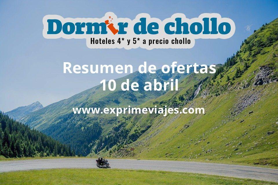 Resumen de ofertas de Dormir de Chollo – 10 de abril