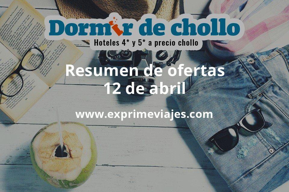 Resumen de ofertas de Dormir de Chollo – 12 de abril