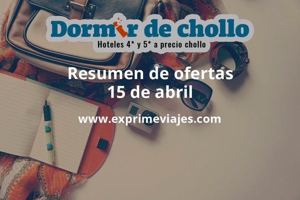 Resumen de ofertas de Dormir de Chollo – 15 de abril