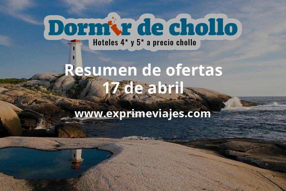 Resumen de ofertas de Dormir de Chollo – 17 de abril