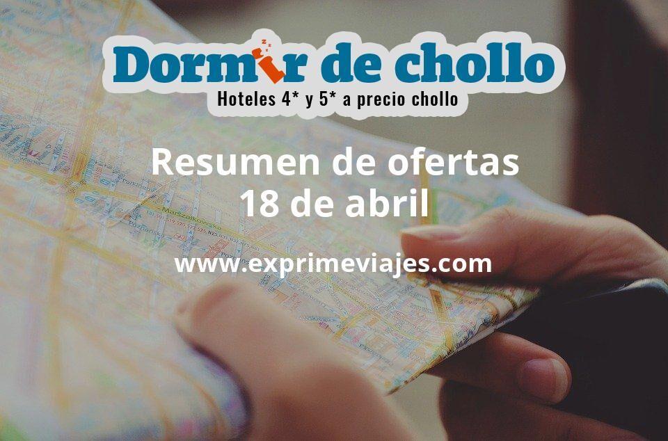 Resumen de ofertas de Dormir de Chollo – 18 de abril