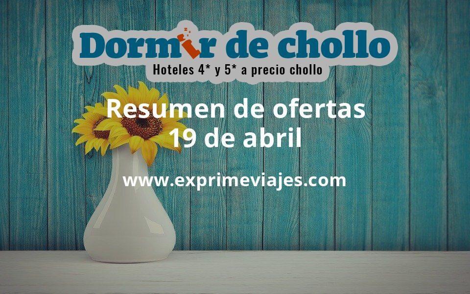 Resumen de ofertas de Dormir de Chollo – 19 de abril