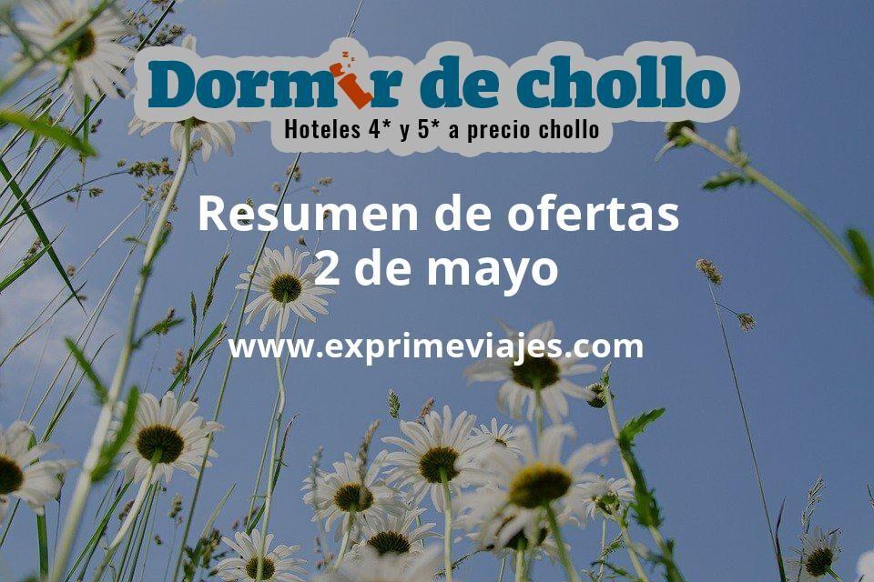 Resumen de ofertas de Dormir de Chollo – 2 de mayo