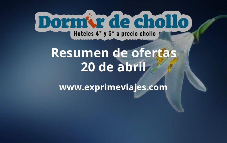 Resumen de ofertas de Dormir de Chollo – 20 de abril