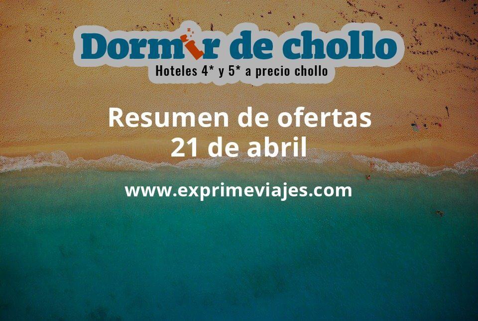 Resumen de ofertas de Dormir de Chollo – 21 de abril