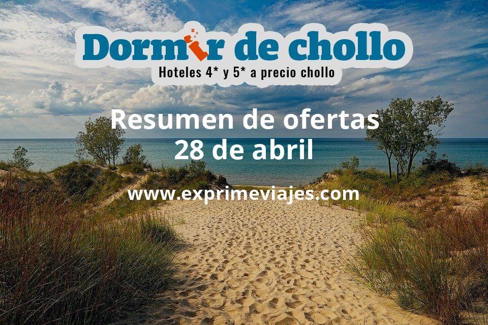 Resumen de ofertas de Dormir de Chollo – 28 de abril