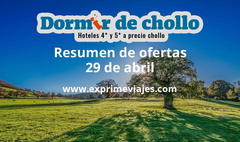 Resumen de ofertas de Dormir de Chollo – 29 de abril