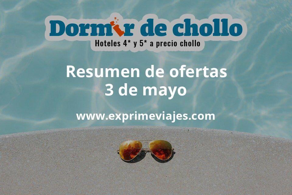 Resumen de ofertas de Dormir de Chollo – 3 de mayo