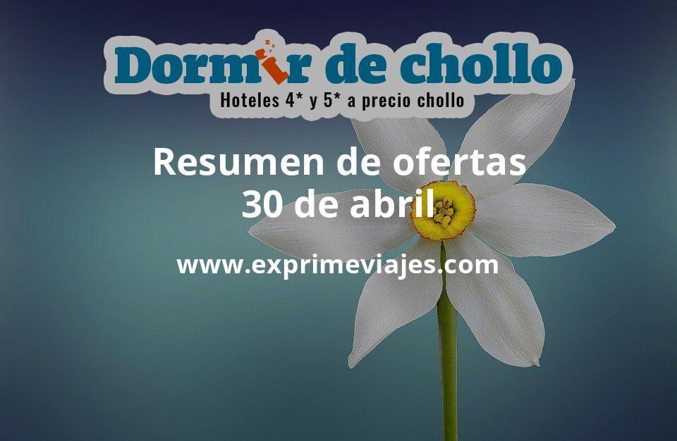 Resumen de ofertas de Dormir de Chollo – 30 de abril