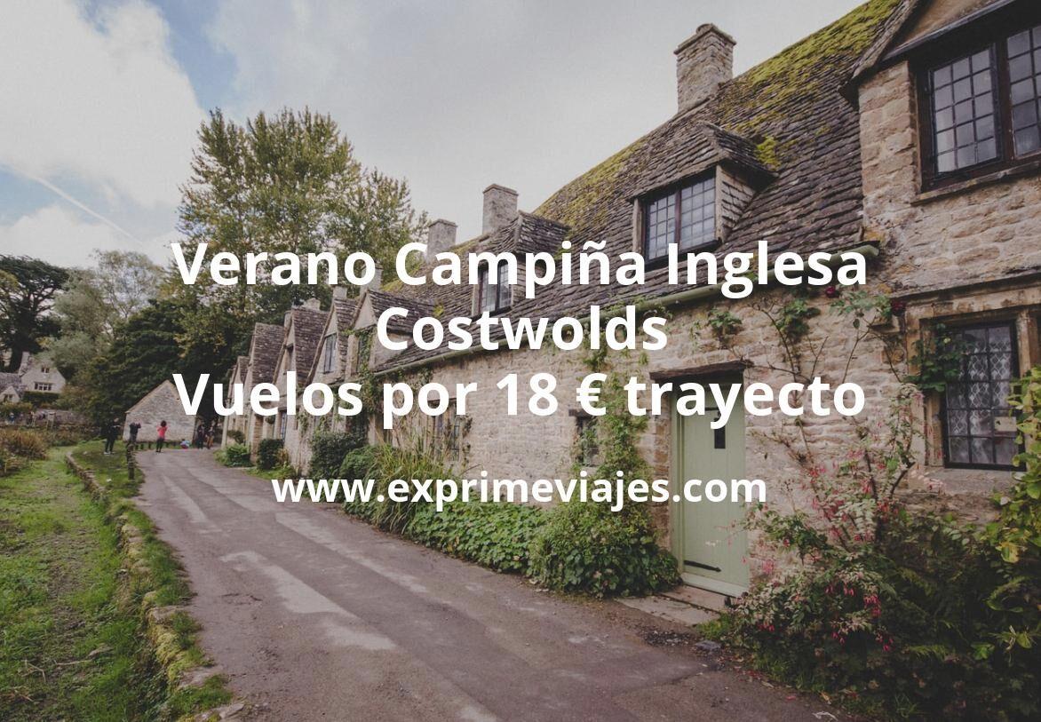 Verano Campiña Inglesa (Costwolds): Vuelos por 18euros trayecto
