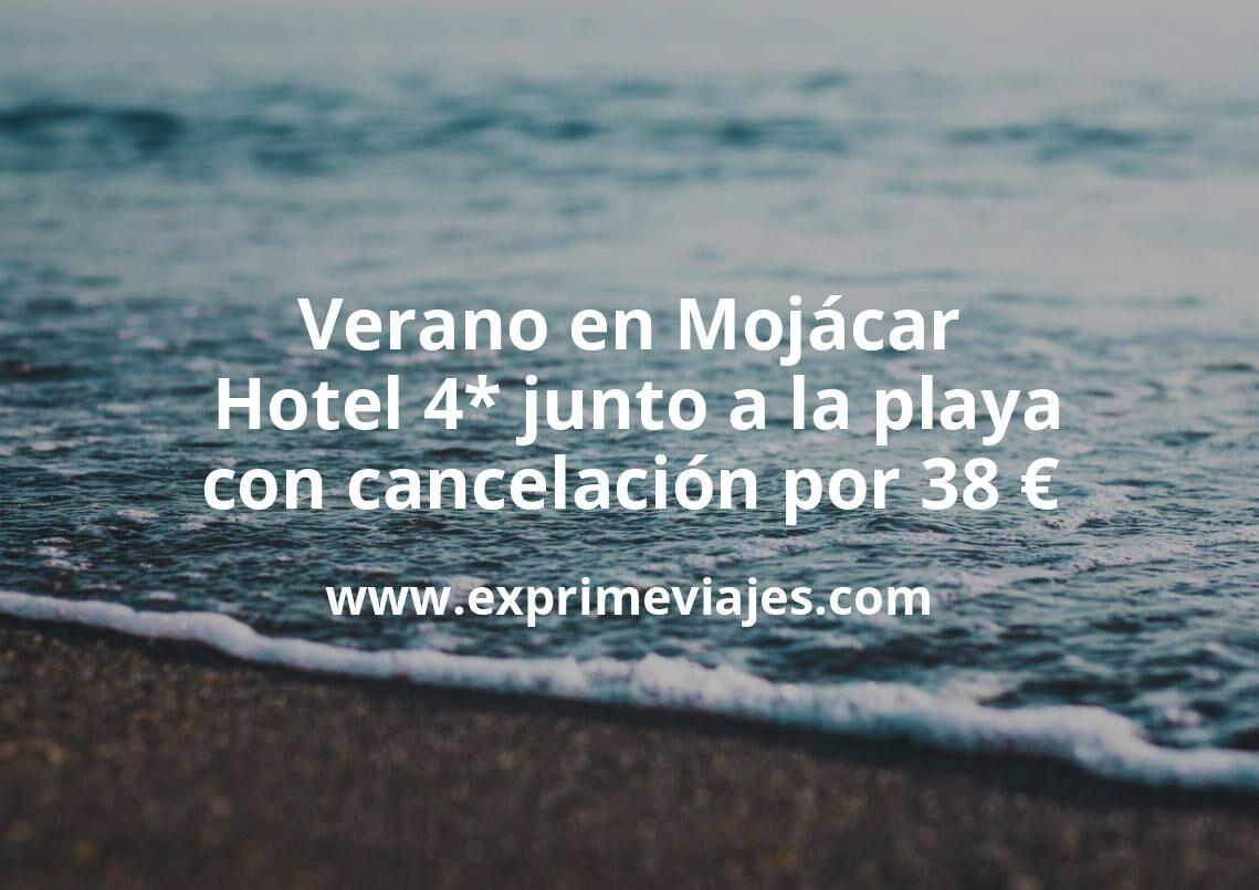 Verano en Mojácar: Hotel 4* junto a la playa con cancelación por 38€ p.p/noche