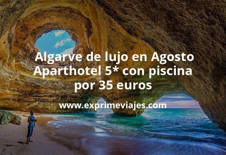 ¡Ofertón! Algarve de lujo en Agosto: Aparthotel 5* con piscina por 35€ p.p/noche