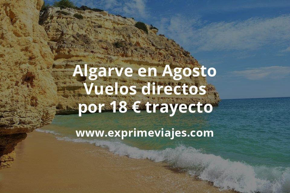 ¡Wow! Algarve en Agosto: Vuelos directos por 18euros trayecto