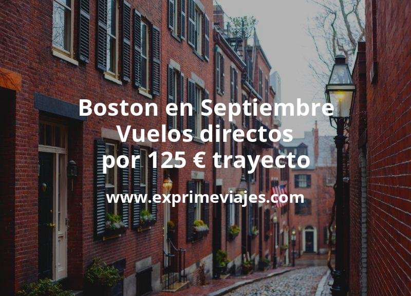 ¡Wow! Boston en Septiembre: Vuelos directos por 125euros trayecto