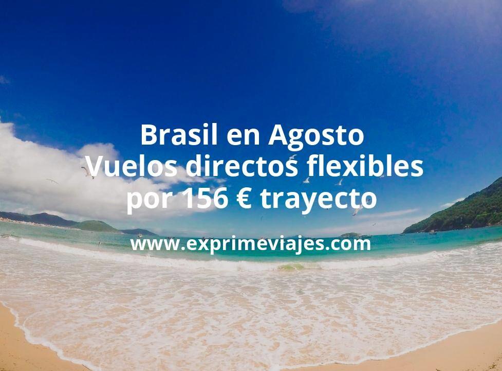¡Chollazo! Brasil en Agosto: Vuelos directos flexibles por 156euros trayecto