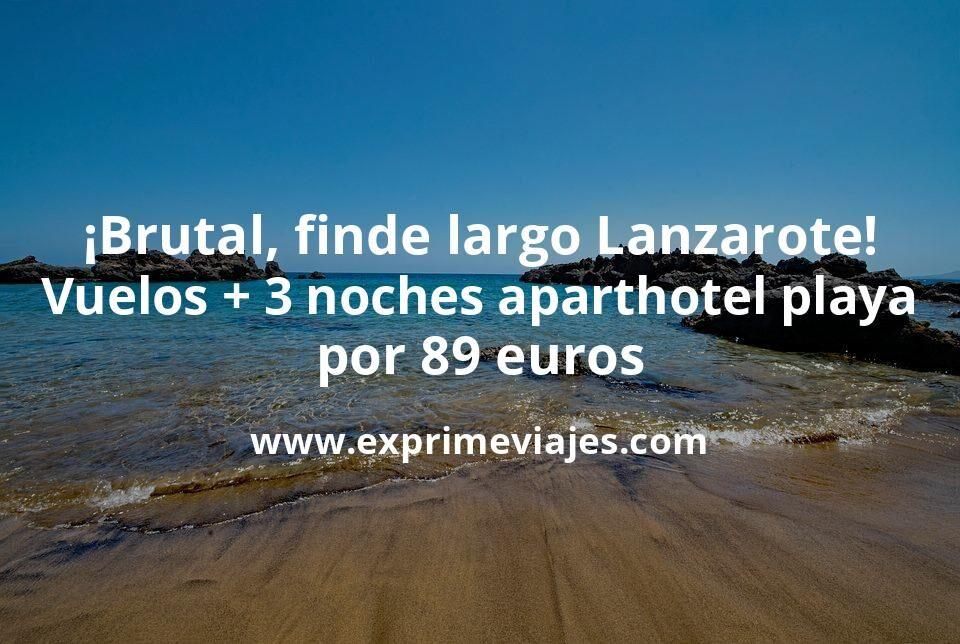 ¡Brutal! Finde largo en Lanzarote: Vuelos + 3 noches hotel en la playa por 89euros