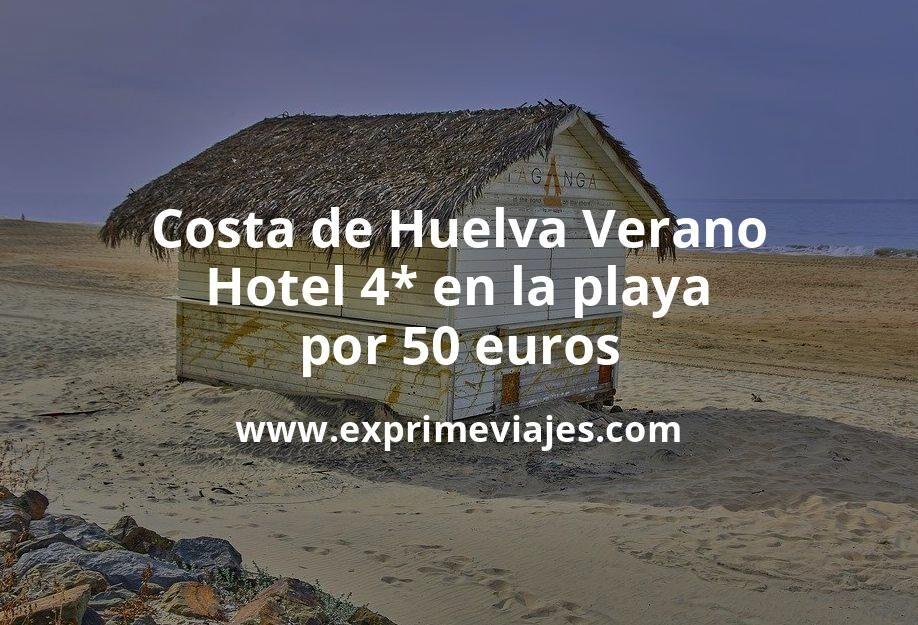 Verano en Matalascañas: Hotel 4* con acceso directo a la playa por 50€ p.p/noche