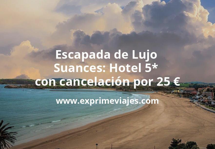 ¡Brutal! Escapada de Lujo en Suances: Hotel 5* con cancelación por 25€ p.p/noche