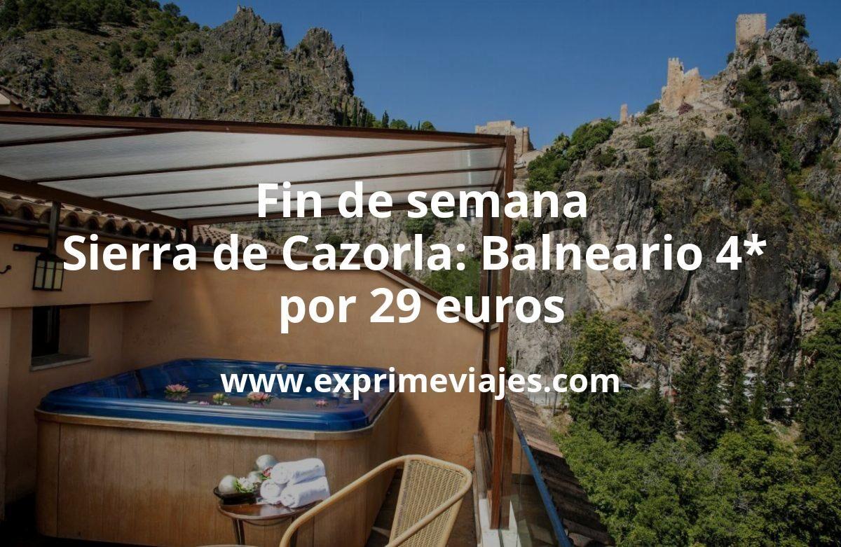 Fin de semana Sierra de Cazorla: Balneario 4* por 29€ p.p/noche