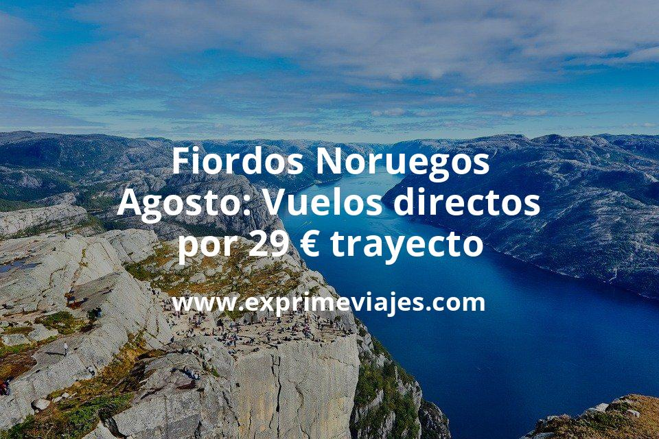 ¡Chollo! Fiordos Noruegos en Agosto: Vuelos directos por 29euros trayecto